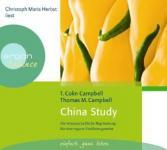 China Study: Die wissenschaftl.Begründung für eine vegane Ernährungsweise (Audio-CD)